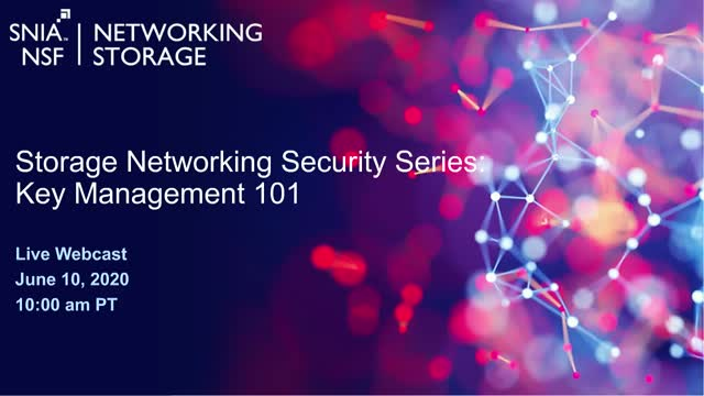 Storage Networking Security Series – Key Management 101