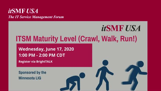 ITSM Maturity Level (Crawl, Walk, Run!)