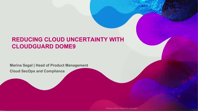 Reducing Cloud Uncertainty with CloudGuard Dome9