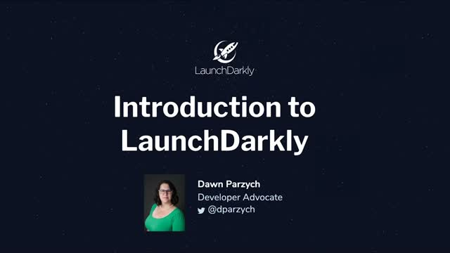 Introduction to LaunchDarkly