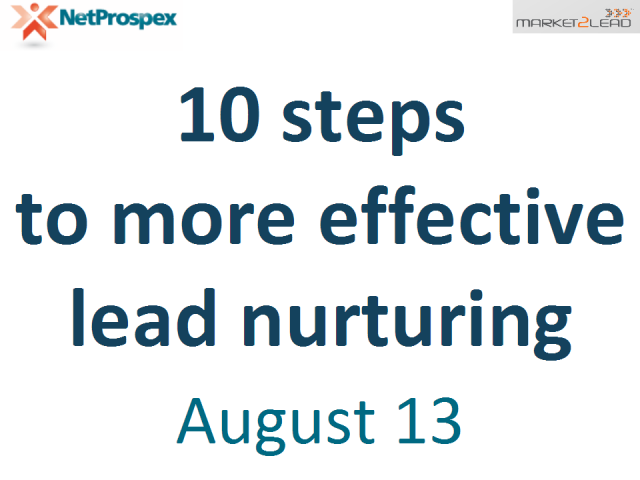 10 Steps to More Effective Lead Nurturing