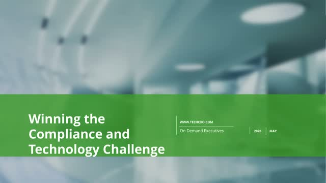 Winning the Compliance and Technology challenge