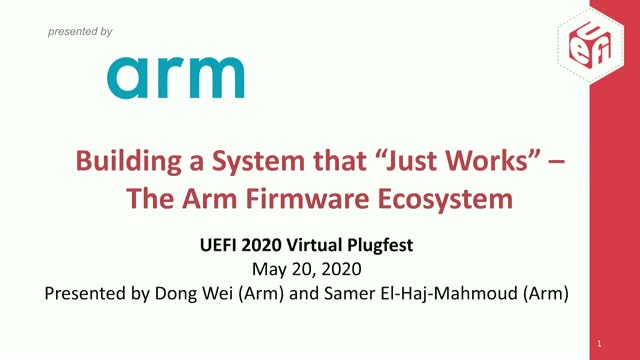 "Building a System That ""Just Works"" – Arm Firmware Ecosystem"