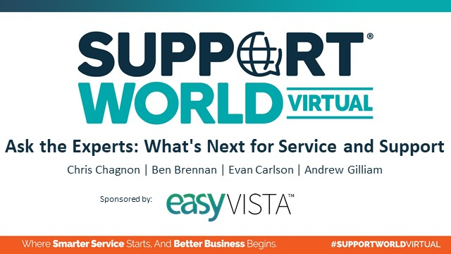 Ask the Experts: What's Next for Service and Support