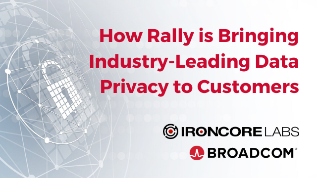 How Rally is Bringing Industry-Leading Data Privacy to Customers