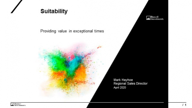 Suitability - providing value in exceptional times