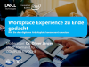 Workplace Experience zu Ende gedacht!