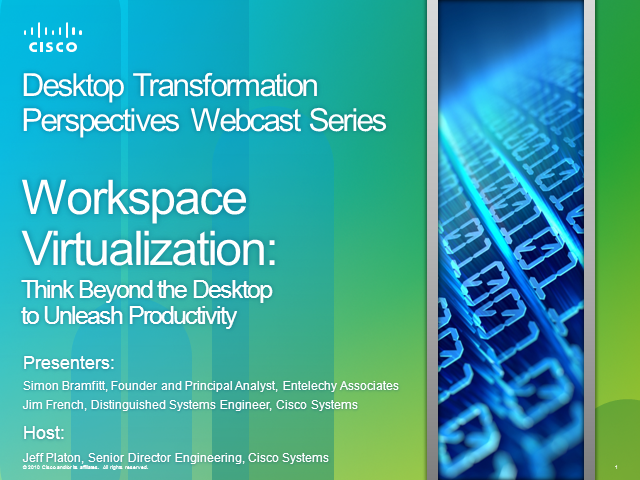 Workspace Virtualization: Think beyond the desktop to unleash productivity