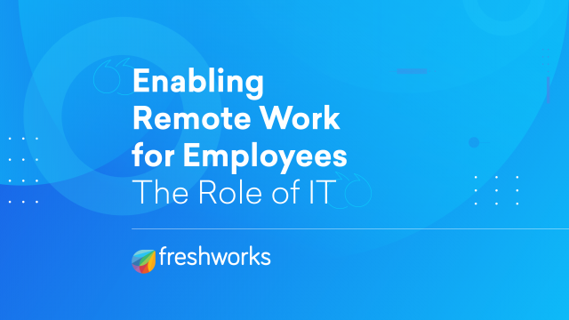 Enabling Remote Work For Employees
