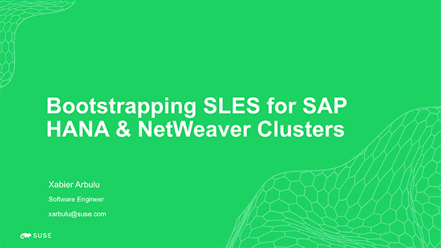 Bootstrapping SLES for SAP HANA & NetWeaver clusters