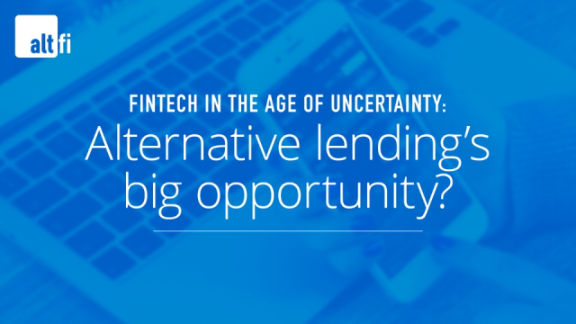 Fintech in the age of uncertainty: Alternative lending's big opportunity?