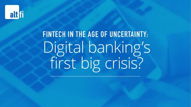 Fintech in the age of uncertainty: Digital Banking's first big crisis