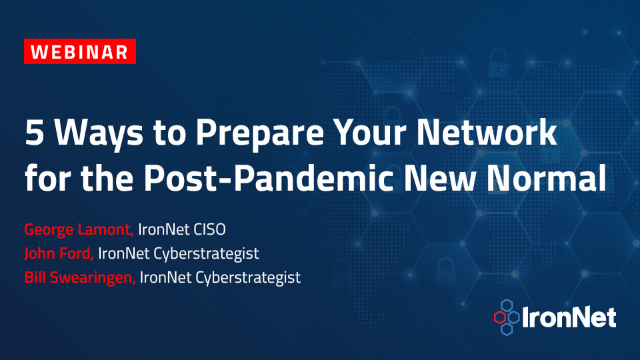 5 Ways to Prepare Your Network for the Post-Pandemic New Normal
