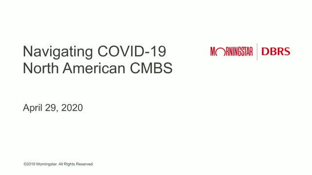 Monitoring COVID-19 Impact on North American CMBS – Part 2