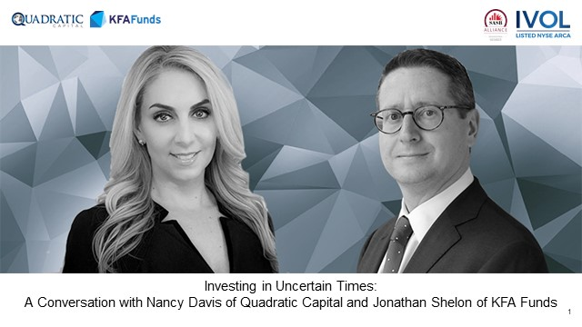 Investing in Uncertain Times: A Conversation with Nancy Davis & Jonathan Shelon