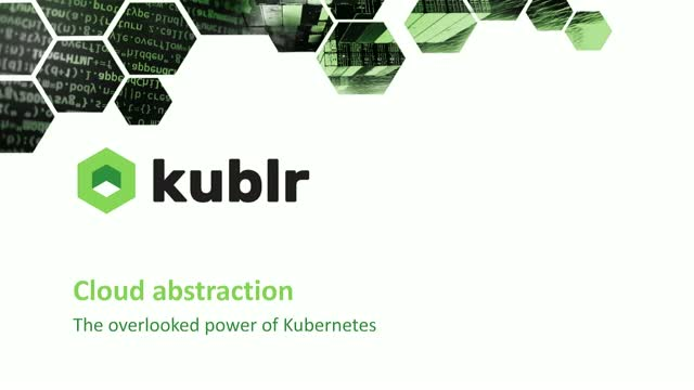 Cloud abstraction, the overlooked power of Kubernetes