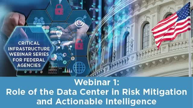 Role of the Data Center in Risk Mitigation and Actionable Intelligence
