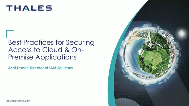 Best Practices for Securing Access to Cloud & On-Premise Applications