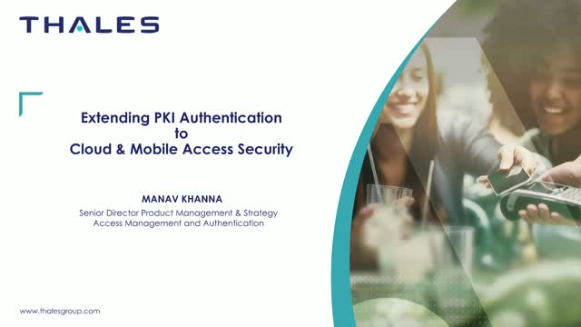 Extending PKI Authentication to Cloud and Mobile Access Security