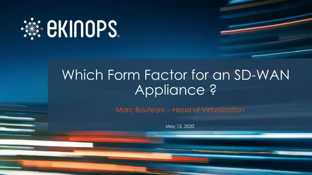 Which Form Factor for an SD-WAN Appliance?