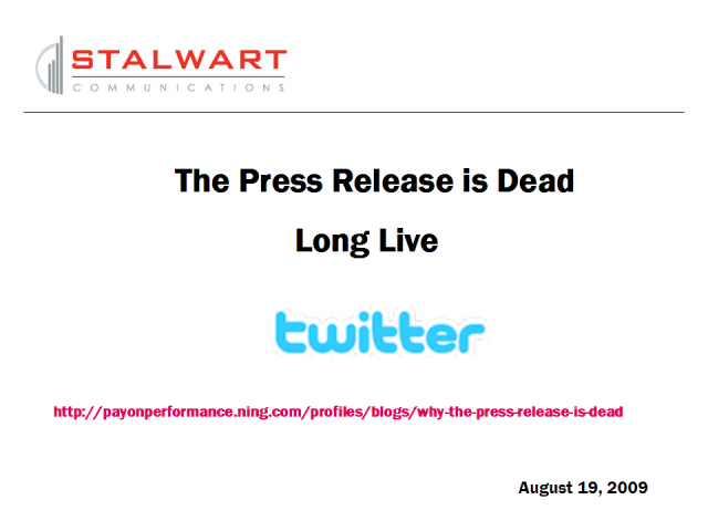 The Press Release is Dead – Long Live Twitter!