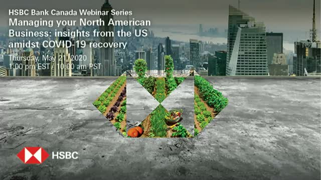 Managing your North American Business: insights from HSBC experts