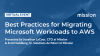 Best Practices for Migrating Microsoft Workloads to AWS