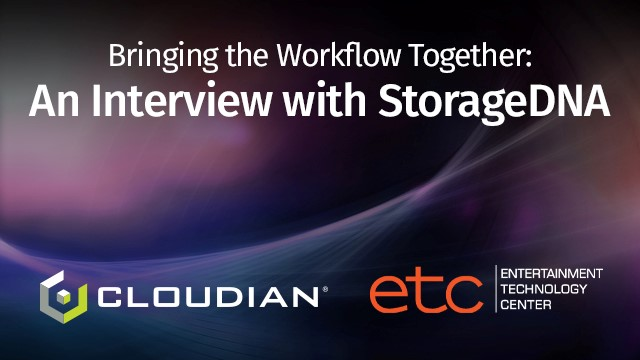 Bring the Workflow Together, an Interview with StorageDNA