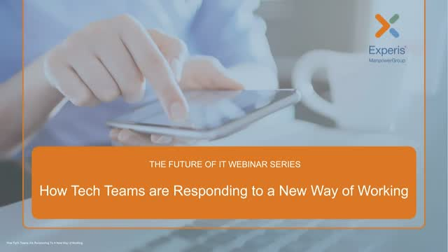 The Future of IT: How Tech Teams are Responding to a New Way of Working