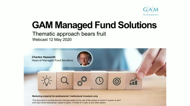 Thematic approach bears fruit - GAM Managed Fund Solutions update