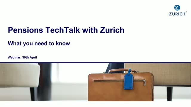 Pensions TechTalk from Zurich