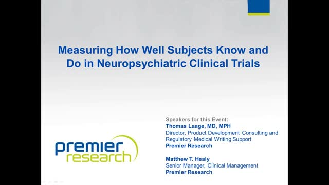 Measuring How Well Subjects Know and Do in Neuropsychiatric Trials
