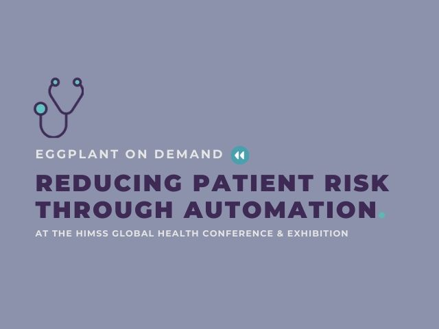 Reducing Patient Risk Through Automation
