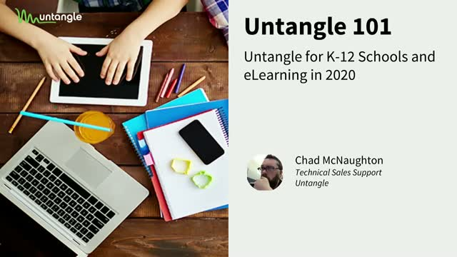 Untangle 101: Untangle NG Firewall for K-12 Schools and eLearning in 2020