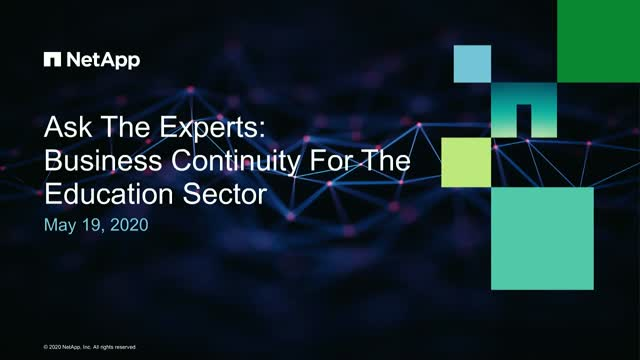 Ask the Experts webcast: Business Continuity in the Education Sector