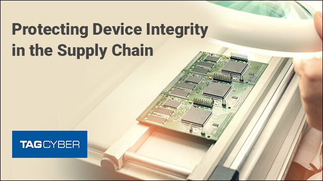 Protecting Device Integrity in the Supply Chain