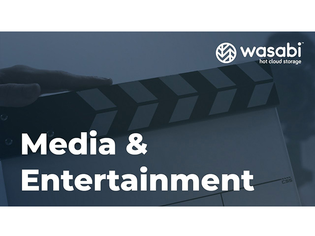 Media & Entertainment | Wasabi Industry Use Case