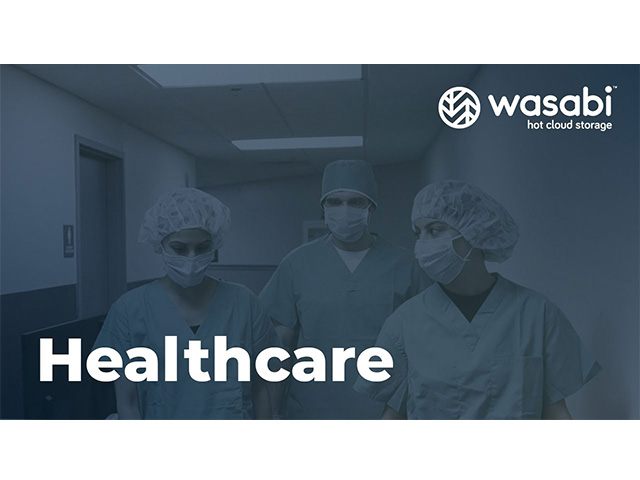 Healthcare | Wasabi Industry Use Case