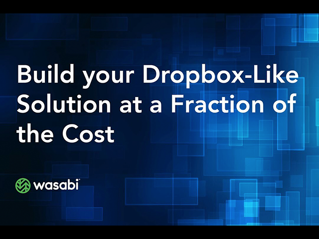 Build your Dropbox-Like Solution at a Fraction of the Cost