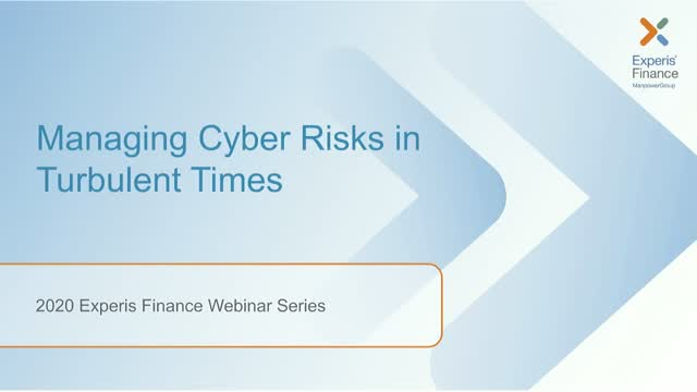 Managing Cyber Risks in Turbulent Times