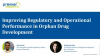 Improving Regulatory and Operational Performance in Orphan Drug Development
