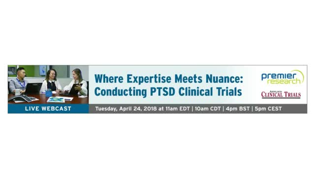 Where Expertise Meets Nuance: Conducting PTSD Clinical Trials