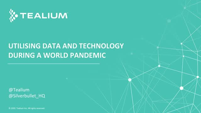 Utilising Data and Technology During a World Pandemic