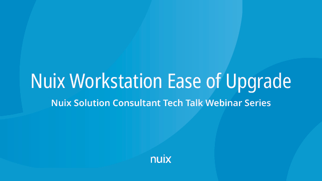 Nuix Workstation Ease of Upgrade
