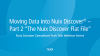 """Moving Data Into Nuix Discover - Part 2 """"The Discover Flat File"""""""