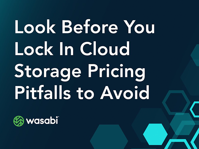 Look Before You Lock In - Cloud Storage Pricing Pitfalls to Avoid