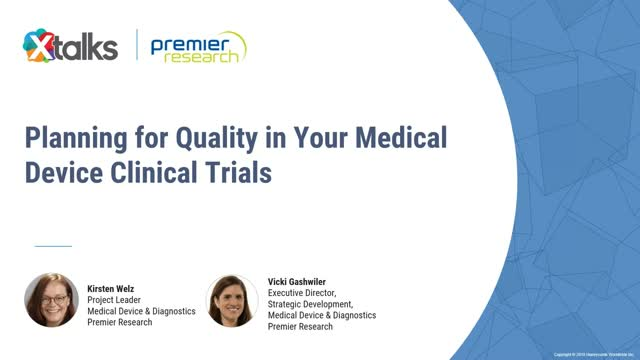 Planning for Quality in Medical Device Trials
