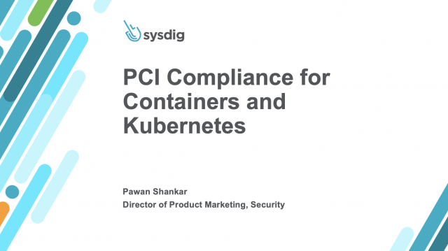 PCI Compliance in Containers & Kubernetes