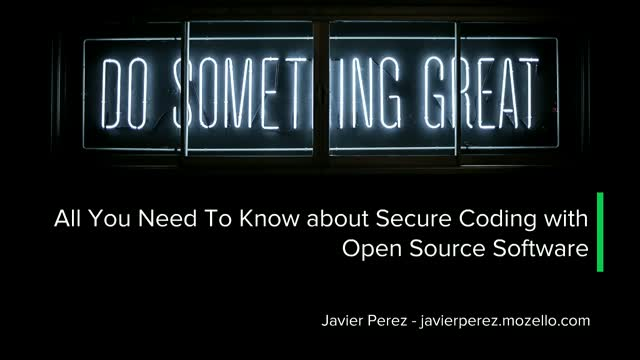 All You Need to Know about Secure Coding with Open Source Software