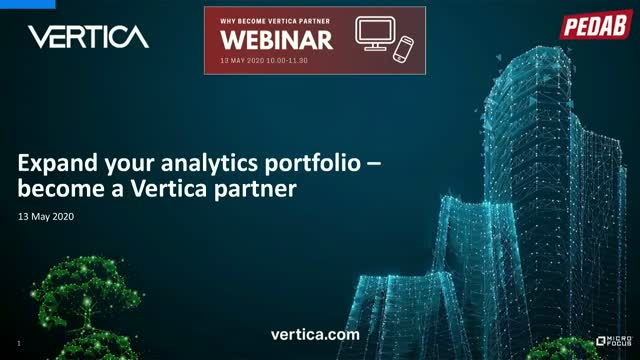 Expand your analytics portfolio - meet Vertica